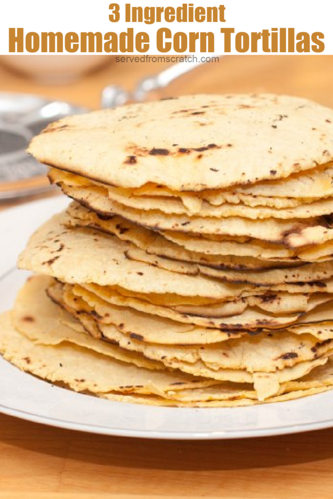 a plate of a fresh made stacked corn tortillas with Pinterest pin text.