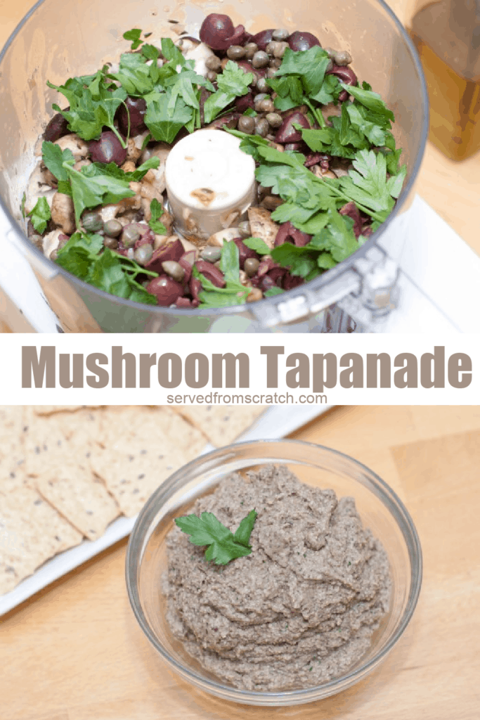 food processor with olives, mushrooms, and parsley and then a bowl of tapenade with Pinterest pin text.