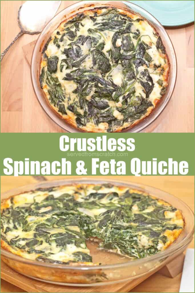 two pictures of spinach packed quiche