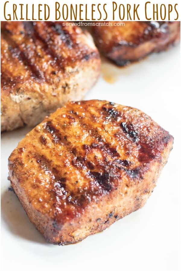 a grilled boneless pork chop with Pinterest pin text.
