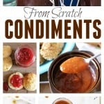Here are my 16 Favorite From Scratch Condiments that are all much easier than you'd think to make at home! #condiments #fromscratch #recipe #&sauces #sauces