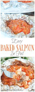 An easy, low maintenance Baked Salmon in foil for the perfect healthy weeknight meal!