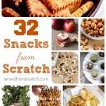 32 Snacks From Scratch