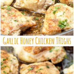 Tons of garlic and a touch of sweet make these Garlic Honey Chicken Thighs perfect for any dinner! #chickenthighs #garlichoney #baked #easy #recipe