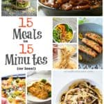 15 Meals in 15 Minutes (or less!)