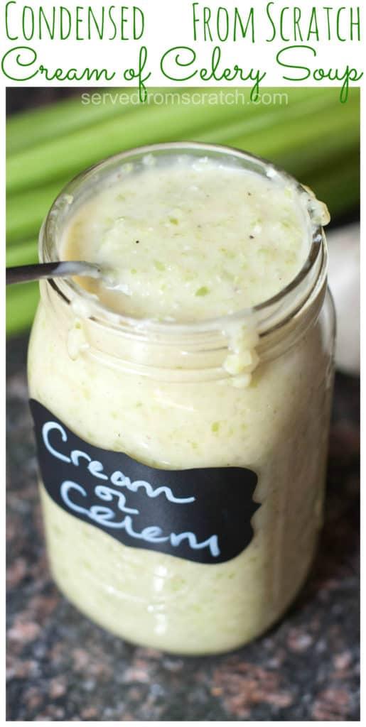 a mason jar of cream of celery soup
