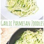 Swap out the pasta for fresh zucchini noodles and add garlic and Parmesan for Garlic Parmesan Zoodles, an easy and delicious side dish or light dinner that's ready in less than 15 minutes! #zoodles #recipe #garlicparmesan #howtomake