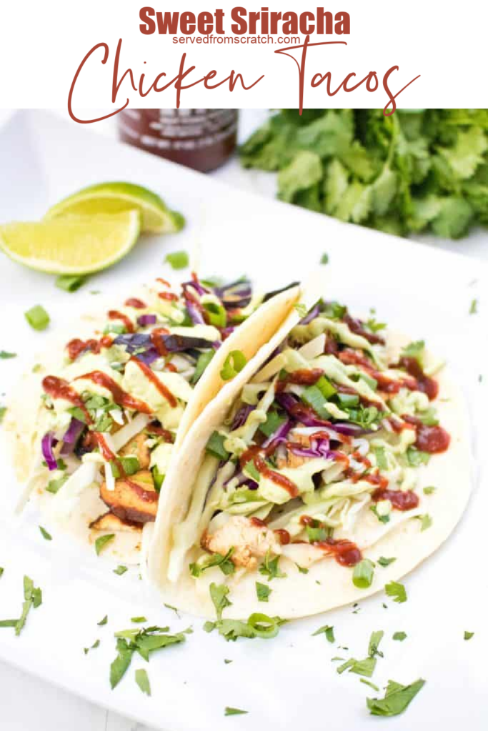 a plate with an open taco with chicken, sriracha, avocado sauce, cabbage, and cilantro with Pinterest pin text.