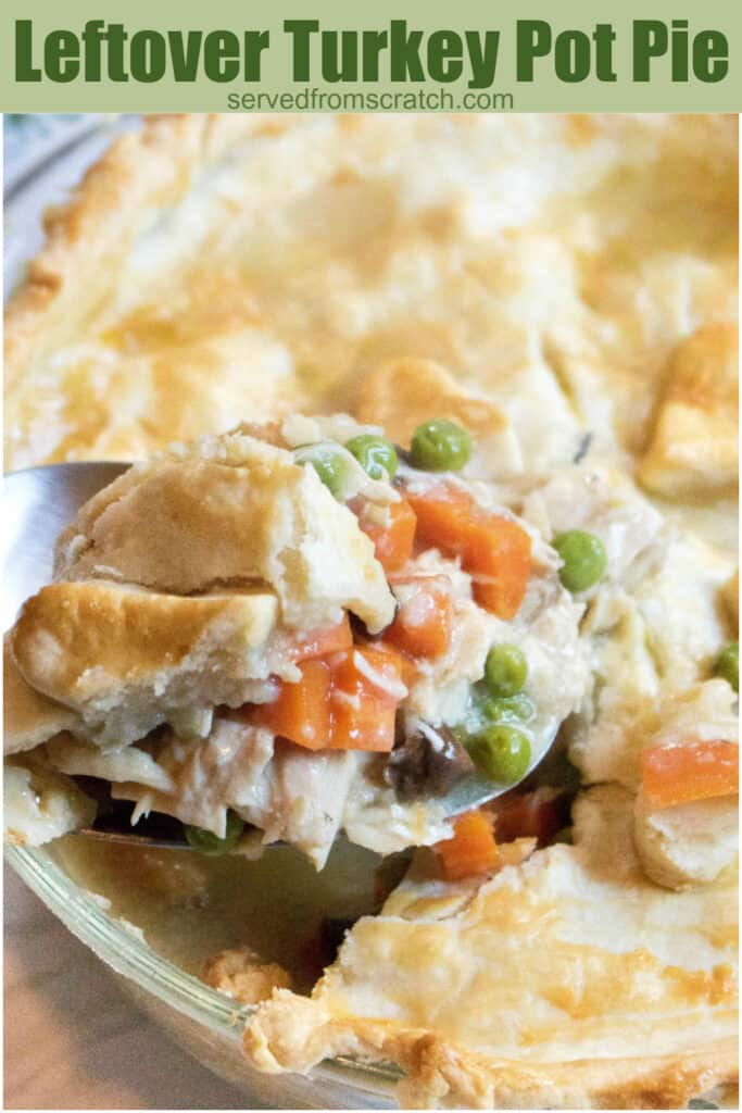 a scoop of turkey pot pie coming out of pie dish with Pinterest Pin text.