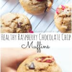 Toddler friendly and Mom approved, these Healthy Raspberry Chocolate Chip Banana Muffins are made with whole wheat and are super flavorful but healthier muffin choice! #muffins #forkids #recipes #fortoddlers #banana #chocoalteraspberry #healthy #wholewheat #cleaneating
