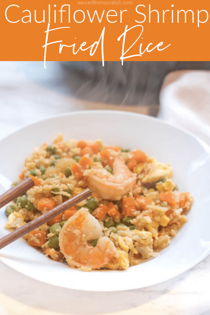 a bowl with chopsticks and shrimp and cauliflower rice with Pinterest pin text.