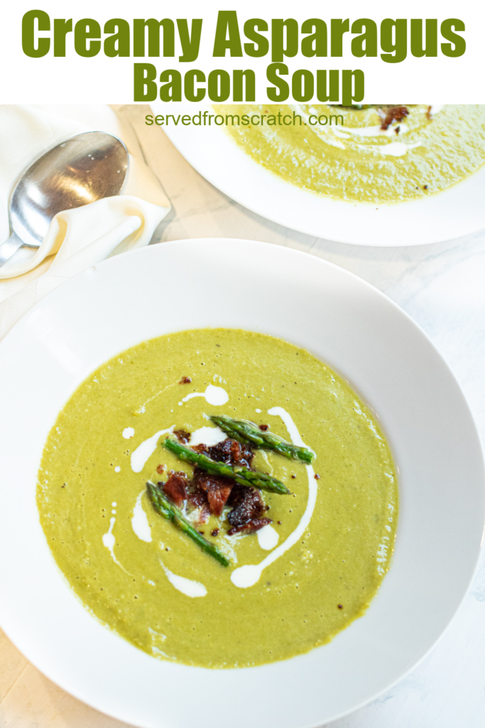an overhead of a creamy green soup with asparagus and bacon with Pinterest pin text.